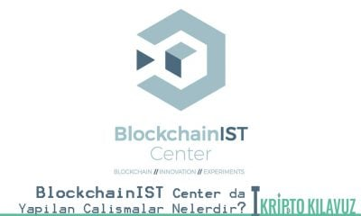 BlockchainIST Center da Yapılan Çalışmalar Nelerdir?